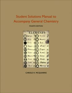 Solutions Manual to AccompanyGeneral Chemistry, Fourth Edition